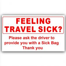 1 x Do you Feel Travel Sick-Red on White-Ask Driver for Sick Bag-Taxi,Minicab,Minibus Sticker-Information Notice Vinyl Sign